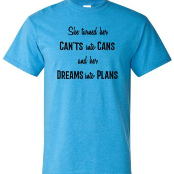 She Turned Her Can'ts Into Dreams Inspirational Short Sleeve Shirt