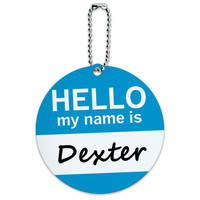 Dexter Hello My Name Is Round ID Card Luggage Tag