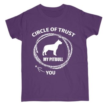 Gift for Pitbull Lover Womens T Shirt Circle Of Trust Dog Tee Premium Cotton