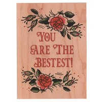 You're The Bestest Wood Card