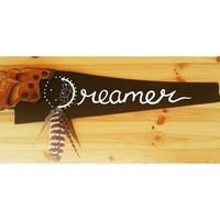 Saw blade painting, saw blade sign, Dreamer sign, Dream catcher saw, feather art,Rustic Wall decor, saw decor, painted saw blades