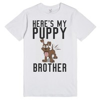 Here's my puppy brother commercial tee t