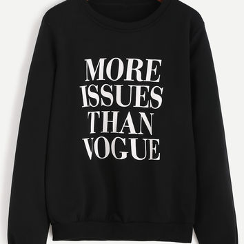 More Issues Than Vogue Sweatshirt