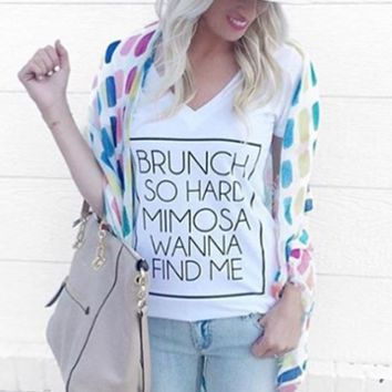 Brunch So Hard Mimosa Wanna Find Me Tee