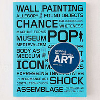100 Ideas that Changed Art By Michael Bird - Urban Outfitters