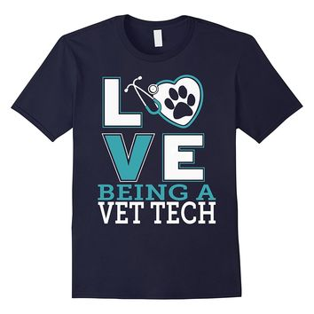 Love Being A Vet Tech T-shirt
