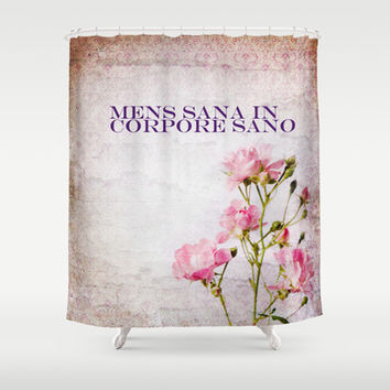 Mens sana in corpore sano by healinglove Shower Curtain by Healinglove art products