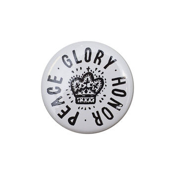 Glory Honor Peace White Button