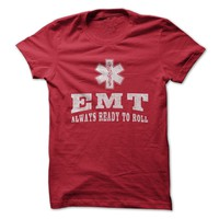 EMT Always Ready To Roll