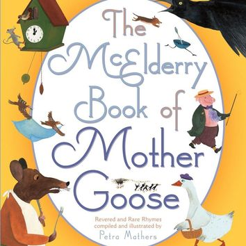 The McElderry Book of Mother Goose Mcelderry Books
