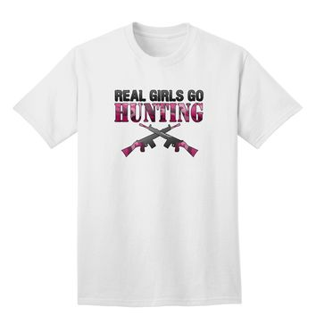 Real Girls Go Hunting Adult T-Shirt