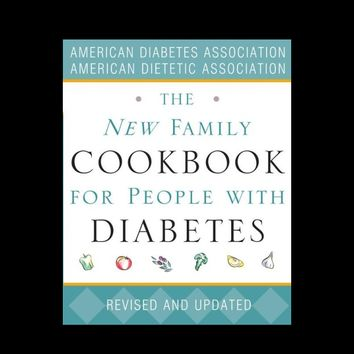 The New Family Cookbook for People with Diabetes by American Diabetes Association Staff