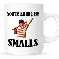 Movie Quote Coffee Mug - You're Killing Me Smalls from The Sandlot Movie, Movie Fan Gift Mug, Coffee Lover