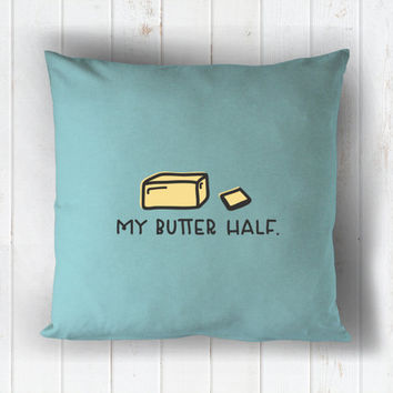my butter half - printed throw pillow - 5 sizes | valentine + love decor, valentines day