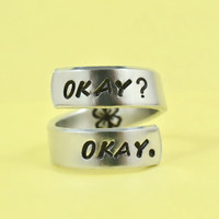 [♡018] OKAY? OKAY. - Hand stamped Ring, The Fault In Our Stars Inspired, TFIOS Fans Ring