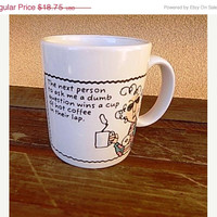 ON SALE Funny Coffee Mug ~ Maxine Hallmark ~The Next Person to Ask me a Dumb Question ~ Joke Coffee Mug