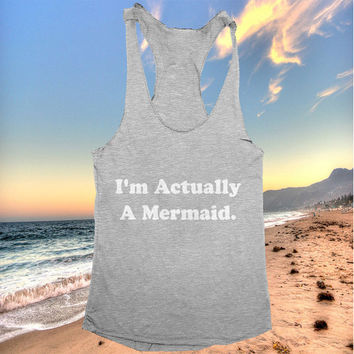 I'm actually a mermaid racerback tank top dark grey yoga gym fitness work out fashion cute gift funny saying