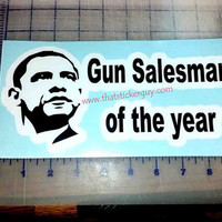 Gun Salesman of the Year car window sticker by thatstickerguy