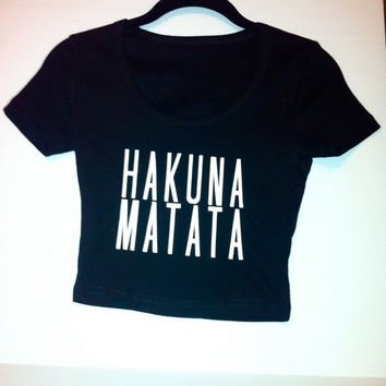 Hakuna Matata Crop by OfIvy on Etsy
