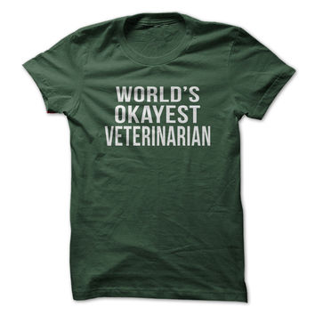 World's Okayest Veterinarian
