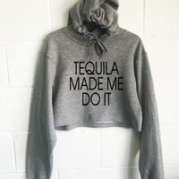 Tequila Made Me Do It Cropped Hoodie