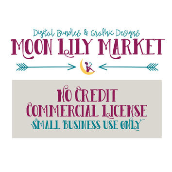 NO CREDIT Commercial License | Small Business License | Extended License | Digital Graphic Commercial License