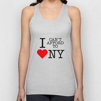 I can't afford to love NY Unisex Tank Top by RexLambo