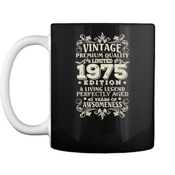 Vintage Made In 1975 - 43 Years Old Shirt 43rd Birthday Gift Mug