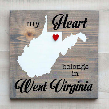West Virginia or Any US state shape wood sign wall art - My Heart Belongs in WV.  6 stain colors. Country Chic, Rustic, Cabin, Wedding Decor