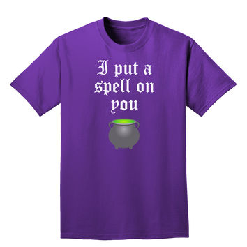 I Put A Spell On You Witches Cauldron Halloween Adult Dark T-Shirt