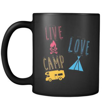 Funny Camping Mug Live Love Camp 11oz Black Coffee Mugs