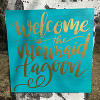 Welcome To The Mermaid Lagoon Sign