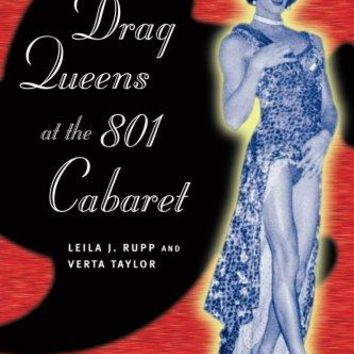 Drag Queens at the 801 Cabaret Reprint