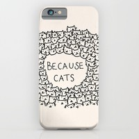 Because cats iPhone & iPod Case by Kitten Rain | Society6