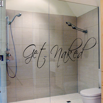 Bathroom Decor Wall Decal Get Naked Bath Room Art Wall Sticker Vinyl Sign Words