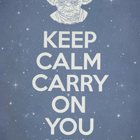 Keep Calm Carry On You Will  Art Print by Terry Fan | Society6