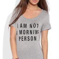 Short Sleeve Top with I am Not a Morning Person Screen