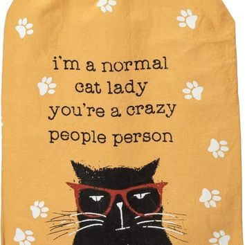 I'm A Normal Cat Lady - You're A Crazy People Person Dish Towel