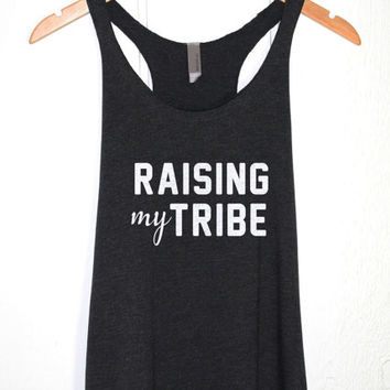 Raising My Tribe Tank Top in Heather Black- Mom Shirt Tops- Mom life mama bear Tees -Mother Mommy T-shirt - Funny Quotes Clothing-Cup of tee
