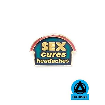 Sex Cures Headaches Vintage Pin