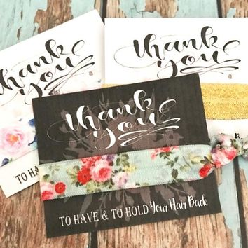 Bridesmaids Gift  Hair Ties | Thank you | Wedding Favors | Chalkboard Hair Tie Favor | Bridal Party Favors | to have and to hold