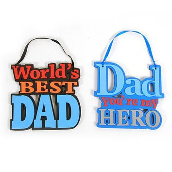 "Father's Day Hanging ""Dad You're My Hero"" and ""World's Best Dad"" Foam Signs - CASE OF 72"