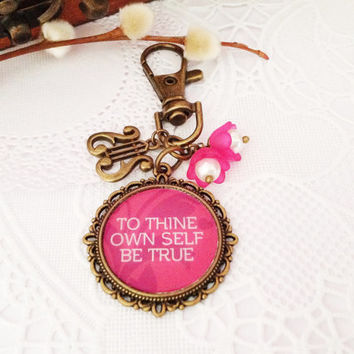 To Thine Own Self Be True Bronze Pendant Bag Charm, Purse Charm, Zipper Pull Charm, Planner or Filofax Charm