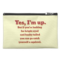 I'm Up, But... Travel Accessories Bags