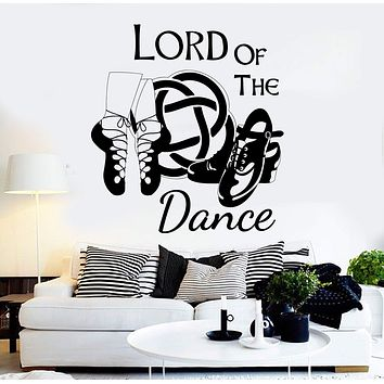 Vinyl Wall Decal Irish Dance Ireland Quote Celtic Stepdance Ghillies Stickers Unique Gift (ig3645)