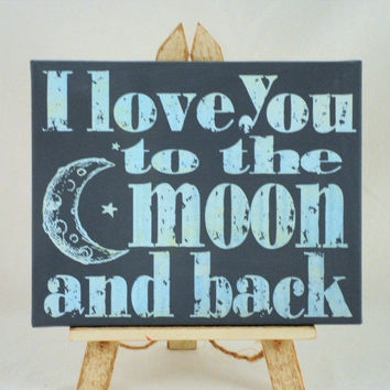 reNEW the Year SALE: Love you to the Moon and Back - Unique Canvas Art, wall decor, wall art, bedroom, nursery,