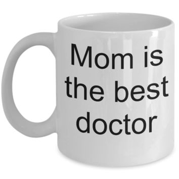Aussie mom coffee mug - Mom is the Best Doctor - White Porcelain Coffee Cup,Premium 11 oz Funny Mugs White   coffee cup Gifts Ideas