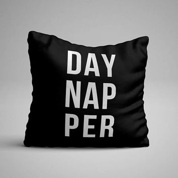 Daynapper Pillow, Nap Pillow, Funny Quote Pillow, Couch Pillow, Decorative Pillow, Outdoor Pillow, Outdoor Throw Pillow, Nap Throw Pillow