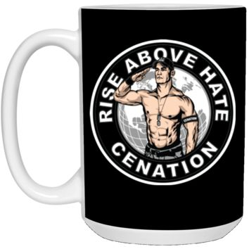 Rise above hate (John) cenation - Cena T-Shirt-01 21504 15 oz. White Mug