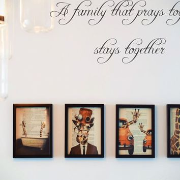 A family that prays together stays together Style 04 Vinyl Decal Sticker Removable